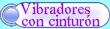 vibradores con cinturon vibradores con cincho en guatemala
